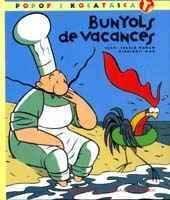 Bunyols de vacances (Popof i Kocatasca) por Teresa Duran