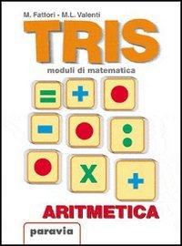 Tris. Moduli di matematica. Modulo E: Le figure geometriche del piano. Equivalenza e trasformazioni. Per la Scuola media