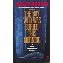 The Boy Who Was Buried this Morning