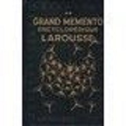 Grand memento encyclopédique Larousse