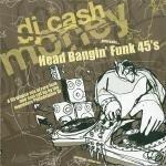 Headbanging Funk 45's by DJ Cash Money