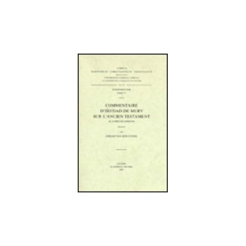 Commentaire D'iso'dad De Merv Sur L'ancien Testament, III. Livre Des Sessions. Syr. 97.