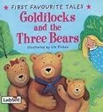 First Favourite Tales: Goldilocks & the Three Bears