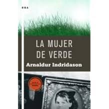 La mujer de verde (SERIE NEGRA) de Arnaldur Indridason (2009) Tapa blanda