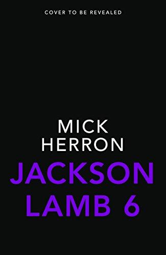 Jackson lamb thriller 6 jackson lamb thriller 6 ebook mick herron jackson lamb thriller 6 jackson lamb thriller 6 by herron mick fandeluxe Choice Image