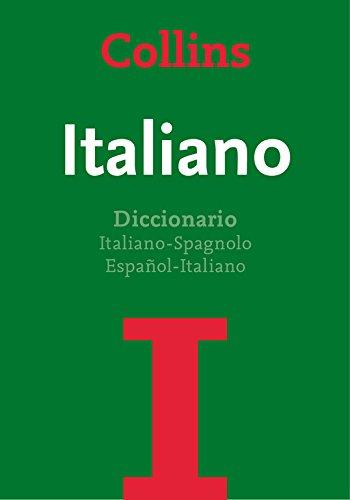 Diccionario Italiano (Diccionario básico): Italiano-Spagnolo | Español-Italiano por Collins Collins