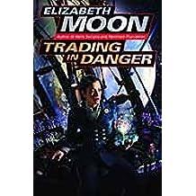 Trading in Danger (Vatta's War)