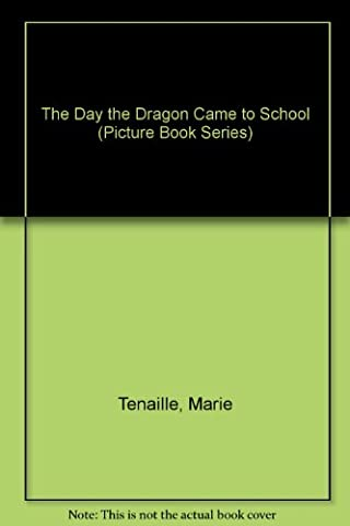The Day the Dragon Came to School