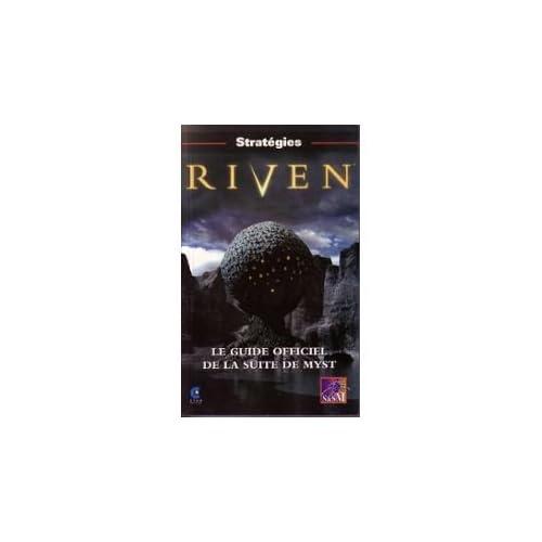 Riven : Le guide officiel de la suite de Myst
