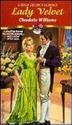 Lady Velvet (A Zebra Regency Romance) by Claudette Williams (1994-07-01)