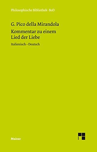 Kommentar zu einem Lied der Liebe: Italienisch-Deutsch (Philosophische Bibliothek Vol. 533) (Italian Edition)