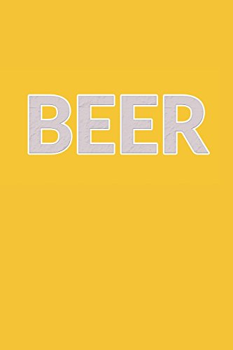 Beer: My Favorite BBQ Blank Recipe Book to Write In Collect the Recipes You Love in Your Own Custom Cookbook -110 Lined Pages