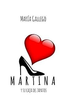 Martina y su caja de zapatos de [Gallego, María]