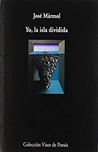 Yo, la isla dividida par José Mármol