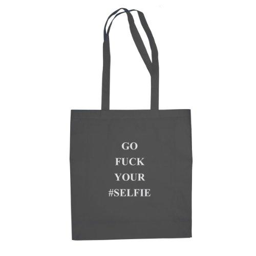Go Fuck your Selfie - Stofftasche / Beutel Grau
