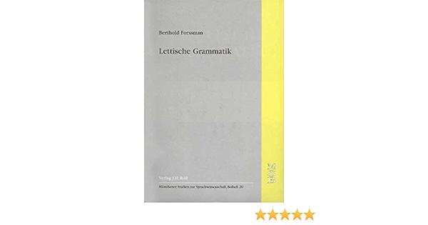 Lettische Grammatik Munchener Studien Zur Sprachwissenschaft Amazon De Forssman Berthold Bucher