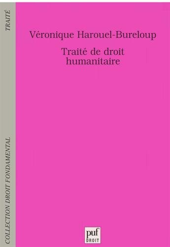 Traité de droit humanitaire par Véronique Harouel-Bureloup