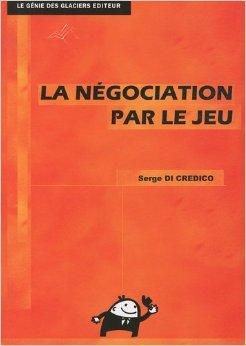 La ngociation par le jeu BTS NRC de Serge Di Credico ( 26 aot 2010 )