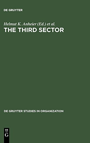 The Third Sector: Comparative Studies of Nonprofit Organizations (de Gruyter Studies in Organization, Band 21)