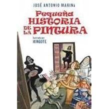 Pequeña historia de la pintura (LIBROS INFANTILES Y JUVENILES)