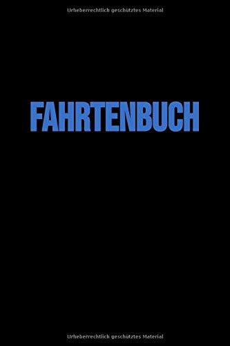 Fahrtenbuch: (Blau, für PKW in Österreich, vom Finanzamt anerkannt, A5, viel Platz zum Schreiben)