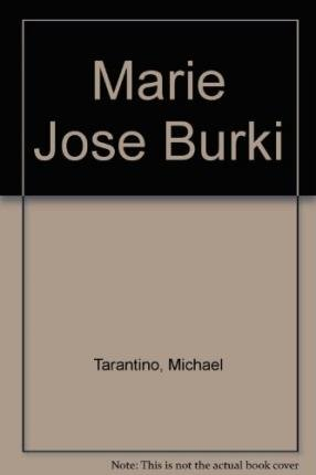 [(Marie Jose Burki)] [Author: Michael Tarantino] published on (July, 1998)