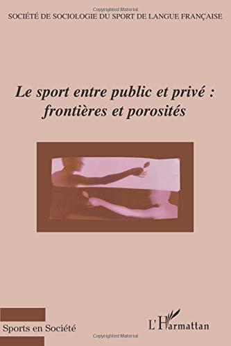 Le sport entre public et privé : frontières et porosités