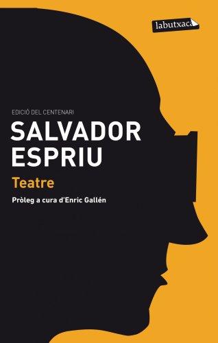 Teatre: Antígona. Primera història d'Esther. Una altra Fedra, si us plau. (LB) por Salvador Espriu