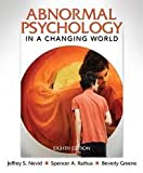 Abnormal Psychology in a Changing World 8th (egith) edition