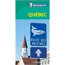 Le Guide Vert Québec Michelin de Collectif Michelin ( 15 février 2014 )