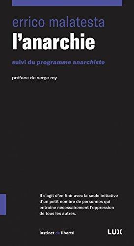 L'anarchie : Suivi du Programme anarchiste