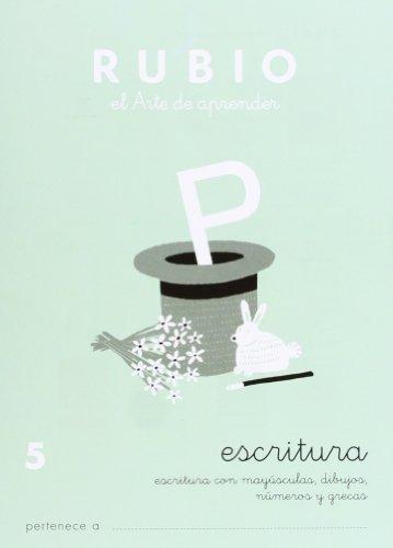 Cuadernos Rubio: Escritura 5 por Ramón Rubio Silvestre