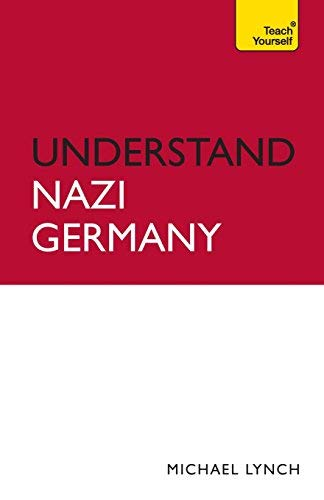 Understand Nazi Germany (Teach Yourself) 1st edition by Lynch, Michael (2012) Paperback