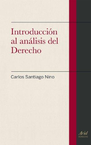 Introducción al análisis del Derecho (Ariel Derecho) por Carlos Santiago Nino