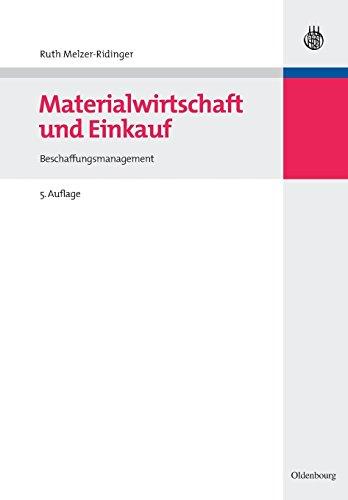 Materialwirtschaft und Einkauf: Beschaffungsmanagement
