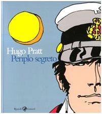 Hugo Pratt. Periplo segreto. Tecniche miste: 1950-1995. Ediz. italiana, francese e inglese