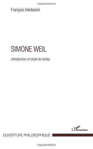 Simone Weil Introduction et Choix de Textes