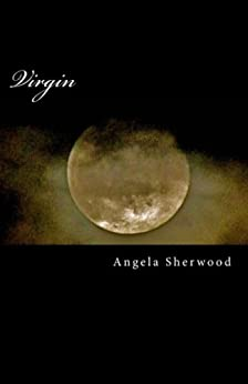 Virgin (The Adventures of Charlene Meadows Book 1) by [Sherwood, Angela]