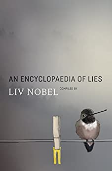 An Encyclopaedia of Lies by [Nobel, Liv]
