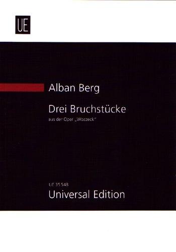 """Drei Bruchstücke aus der Oper """"Wozzeck"""" für Sopran, Orchester und Kinderchor ad lib."""