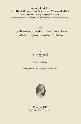 Die Schwellenregeln in der Sinnesphysiologie und das psychophysische Problem (Sitzungsberichte der Heidelberger Akademie der Wissenschaften)