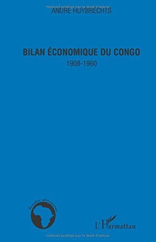 Bilan économique du Congo : 1908-1960