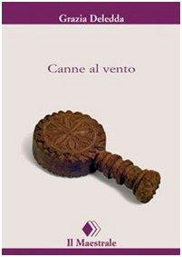 Grazia Deledda: »Canne al vento« auf Bücher Rezensionen
