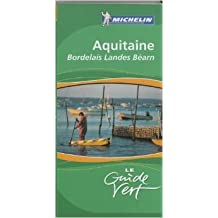 Aquitaine : Bordelais, Landes, Béarn, Lot-et-Garonne de Michelin ( 19 avril 2006 )