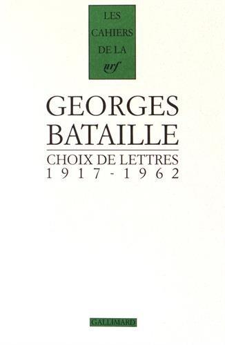 Choix de lettres: (1917-1962)