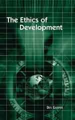 The Ethics of Development: From Economism to Human Development