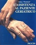 eBook Gratis da Scaricare L assistenza al paziente geriatrico Photobook (PDF,EPUB,MOBI) Online Italiano
