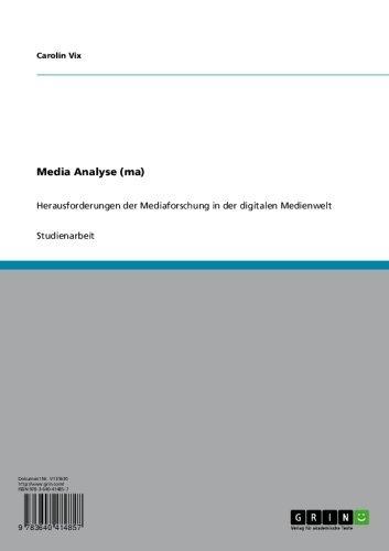 Media Analyse (ma): Herausforderungen der Mediaforschung in der digitalen Medienwelt