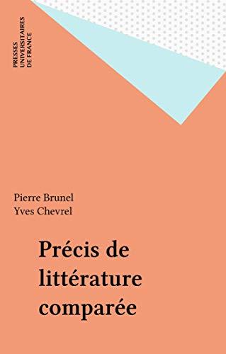 Précis de littérature comparée (Precis) par Pierre Brunel