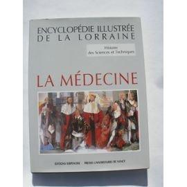 Encyclopédie illustrée de la Lorraine. Histoire des sciences et techniques